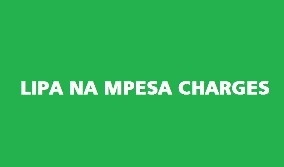 Lipa na MPESA charges