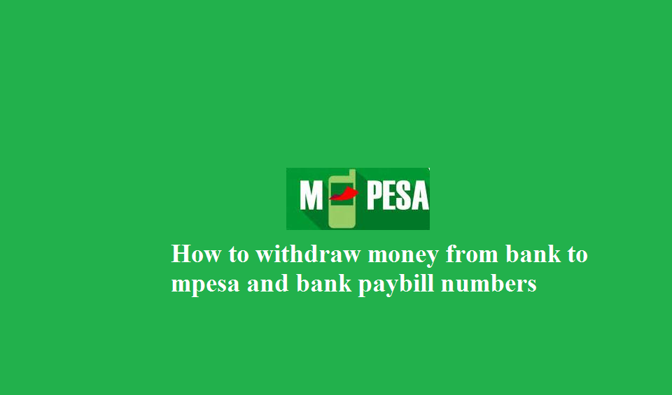 How to withdraw money from bank to mpesa