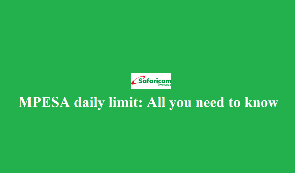 MPESA daily limit