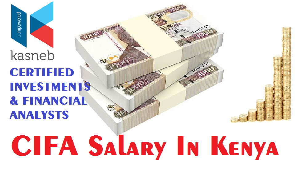 CIFA Salary In Kenya
